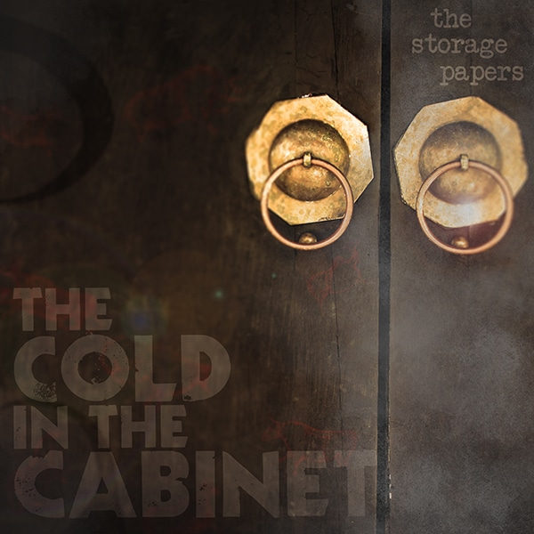 The Cold in the Cabinet - The Storage Papers podcast episode art