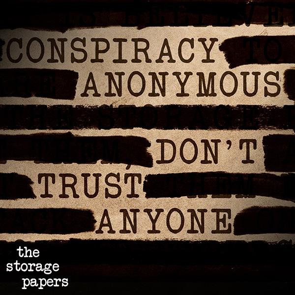 Conspiracy Anonymous - The Storage Papers podcast episode art