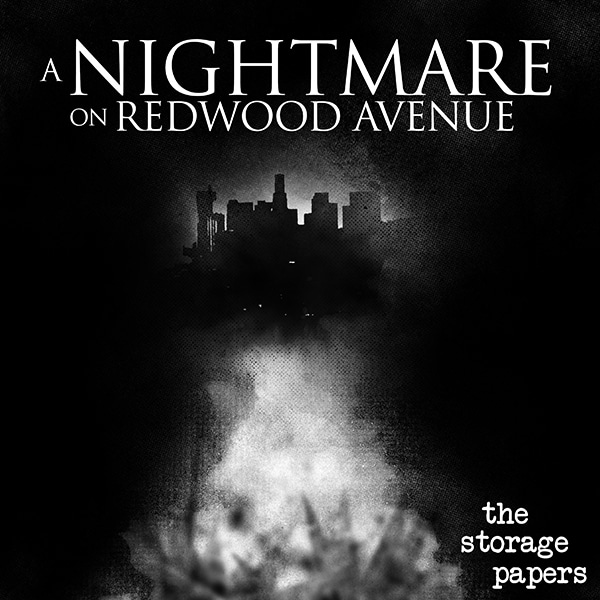 A Nightmare on Redwood Avenue - The Storage Papers podcast episode art