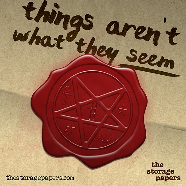 Things Aren't What They Seem - The Storage Papers podcast episode art