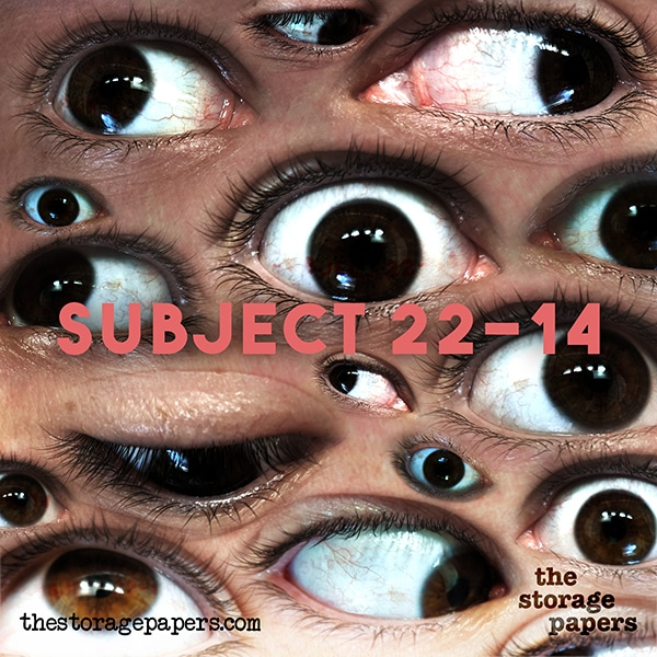 Subject 22-14 - The Storage Papers podcast episode art